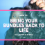 bring bundles back to life